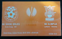 SOCCER Football Ticket NK Siroki Brijeg : NK Olimpija 8.7.2010 UEFA EUROPA League - Match Tickets
