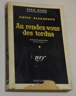 Série Noire, David Alexander, Au Rendez Vous Des Tordus - Série Noire