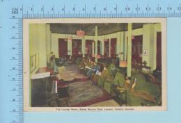 London  Ontario Canada  - Military The Lounge Room, Active Service Club - 2 Scans - Non Classés