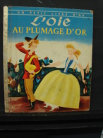 PaDe. 57. L'oie Au Plumage D'or. - Bücher, Zeitschriften, Comics