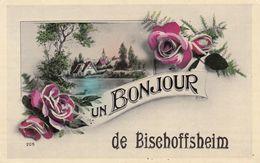 CPA - BISCHOFFSHEIM - ALSACE - CARTE UN BONJOUR - France
