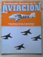 Fascículo Enciclopedia Ilustrada De La Aviacion. Número 42. 1982. Editorial Delta. Barcelona. España - Aviación