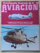 Fascículo Enciclopedia Ilustrada De La Aviacion. Número 43. 1982. Editorial Delta. Barcelona. España - Aviación