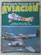 Fascículo Enciclopedia Ilustrada De La Aviacion. Número 44. 1982. Editorial Delta. Barcelona. España - Aviación