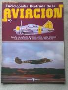 Fascículo Enciclopedia Ilustrada De La Aviacion. Número 45. 1982. Editorial Delta. Barcelona. España - Aviación