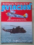 Fascículo Enciclopedia Ilustrada De La Aviacion. Número 46. 1982. Editorial Delta. Barcelona. España - Aviación