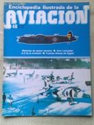 Fascículo Enciclopedia Ilustrada De La Aviacion. Número 48. 1982. Editorial Delta. Barcelona. España - Aviación