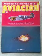 Fascículo Enciclopedia Ilustrada De La Aviacion. Número 51. 1982. Editorial Delta. Barcelona. España - Aviación