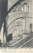 625. CATHEDRALE DE CHARTRES . ARCS-BOUTANTS , FACADE NORD-OUEST . NON ECRITE - Chartres