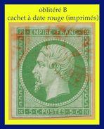 N° 12 NAPOLÉON SECOND EMPIRE 1854 - VERT-JAUNE - OBLITÉRÉ B - CACHET À DATE ROUGE DES IMPRIMÉS - - 1853-1860 Napoléon III
