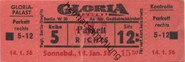 Deutschland - Berlin - Gloria Palast An Der Gedächtniskirche - Kino Eintrittskarte 1956 - Eintrittskarten
