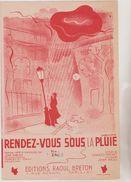 (GB18) Rendez -vous Sous La Pluie , Paroles CHARLES TRENET , Musique JOHN HESS - Partitions Musicales Anciennes