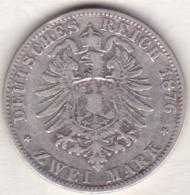 PRUSSIA. 2 Mark 1876 A, Wilhelm I , En Argent, KM# 506 - [ 2] 1871-1918: Deutsches Kaiserreich