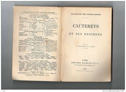 GUIDES JOANNE 1898 CAUTERETS ET SES ENVIRONS 1898 - Libri, Riviste, Fumetti