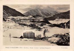 ANDORRE- VALLS D'ANDORRA- ORDINO- HÔTEL COMA I PISTE D'ESQUIAR - Andorra
