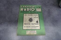 Revue - L'amateur Radio N°27 De Juillet 1939 - Organe Mensuel Des Usagers De La T.S.F - - Composants