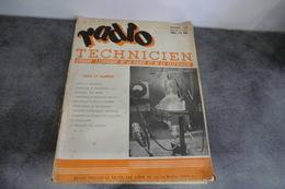 Revue - Radio Technicien N°19 - 1948 Organe Technique De La Radio Et De La Télévision - - Littérature & Schémas