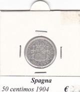 SPAGNA   50 CENTIMOS   ANNO 1904  COME DA FOTO - Primi Conii