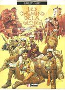 Les Chemins De La Gloire Tome 3 La Kermesse Ensablée Par Bucquoy & Hulet Editions Glénat De 1990 - Unclassified