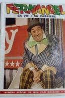"""Numéro Spécial 2 Bis De """"Mon Film Magazine"""" (1971) - FERNANDEL - Sa Vie - Sa Carrière. - Cinéma/Télévision"""