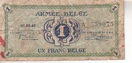 Billet De Un Franc Belge - Armée Belge - 01-08-46 - [ 4] Belgian Occupation Of Germany