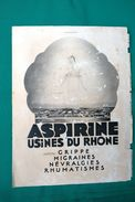 DA L' ILLUSTRATION_ASPIRINE_USINES DU RHONE_Contre Grippe_Migraines_Névralgies_Rhumatismes _Originale D'Epoca100%- - Pubblicitari
