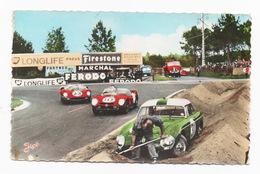 CP COURSE AUTOMOBILE 24 Heures - Le Mans Sarthe Circuit - Incident Au Virage De Mulsanne - Other