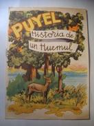 PUYEL. HISTORIA DE UN HUEMUL - ARGENTINA, DIRECCION DE TURISMO Y PARQUES, 1950 APROX. BY PIERRE FOSSEY. - Boeken Voor Jongeren