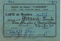 30 LES ANGLES GARD CHASSE SOCIETE CARTE DE MEMBRE VILLENEUVE LES AVIGNON - Historical Documents