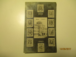 IMPERIAL RUSSIA ,  MOSCOW , POST OFFICE , ROMANOV TSAR DYNASTY 1613- 1913 STAMPS    , OLD POSTCARD , KO - Postzegels (afbeeldingen)