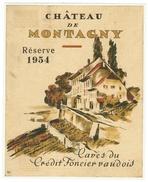 Rare // Château De Montagny, Réserve 1954,Cave Du Crédit Foncier Vaudois, Vaud // Suisse - Etiquettes