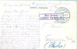 1915 , ALEMANIA , TARJETA POSTAL CIRC. MAT. LÜTTICH  - BAUPTHAHNHOF  , FELDPOST . - Cartas
