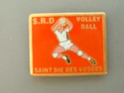 PIN´S  VOLLEYBALL - SAINT DIE DES VOSGES - Volleyball