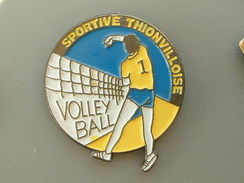 PIN´S  VOLLEYBALL - SPORTIVE THIONVILLOISE - Volleyball
