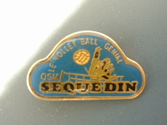 PIN´S  VOLLEYBALL - OSM SEQUEDIN - Volleyball