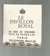 Tabac , Boite, Pochette D'ALLUMETTES, 2 Scans, Publicité, Restaurant LE PAVILLON ROYAL , Paris , Bois De Boulogne - Matchboxes