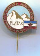 Alpinism, Mountaineering, Climbing - PLATAK YUGOSLAVIA, Slet Planinara,  Vintage Pin, Badge, Abzeichen, Enamel, 30 Mm - Alpinism, Mountaineering