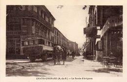 78Cu  13 Chateaurenard La Route D'Avignon Autocar Tacot En TBE - Chateaurenard