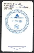 1 Ticket Transport Algeria 2017 Tram Tramway Alger Ligne 03 Algiers Argel Billete De Transporte Tranvía - 2 Scans - Tramways