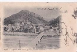 Carte 1900 DIGNE / LE GRAND PONT - Digne