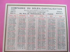 Petit Calendrier De Poche Recto-Verso/Compagnie Du Soleil-Capitalisation/Rue Châteaudun /Paris /1923     CAL363 - Calendari