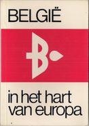 BELGIE IN HET HART VAN EUROPA - 1974 . - Histoire