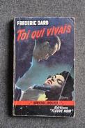 SAN ANTONIO , Frédéric DARD : EO  -  TOI QUI VIVAIS, Editions FLEUVE NOIR,Spécial Police N° 178 - Fleuve Noir