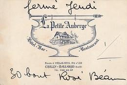 91 - CHILLY-MAZARIN - Hôtel-Bar-Restaurant  - La Petite Auberge ( 12 Cm X 8 Cm ) - Visiting Cards