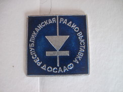 USSR Russia Exhibition Of Means Of Radio Communication - Badges