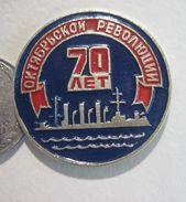 USSR Russia 70th Anniversary Of October Revolution Aurora Ship - Badges