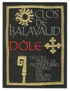 Rare // Etiquette // Dôle, Les Fils Maye SA Riddes, Valais  // Suisse - Etiquettes