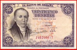 ESPAÑA  BILLETE DE 25 Ptas.   DEL 19 DE FEBRERO 1946   ( BILLETE EN PERFECTO ESTADO SIN CIRCULAR ) - [ 3] 1936-1975 : Regime Di Franco