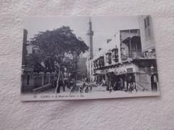 UNE RUE DU CAIRE... - Cairo