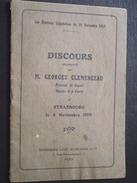 DISCOURS De M GEORGES CLEMENCEAU à Strasbourg Le 4 Novembre 1919 - Guerre 1914-18 - WW1 - Livret Du 16 Novembre 1919 - Books, Magazines, Comics